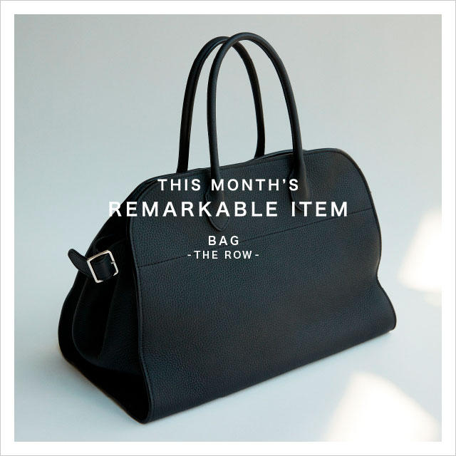THIS MONTH'S REMARKABLE ITEM  Vol.1 BAG THE ROW